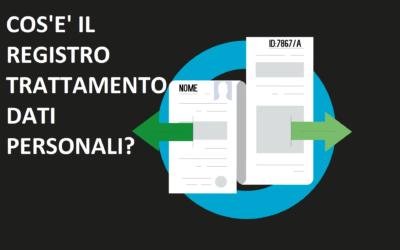 Cos'è il registro trattamento dati personali?