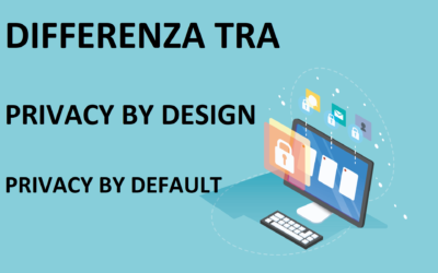 Differenza tra privacy by design e privacy by default