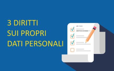 I 3 diritti sui dati personali