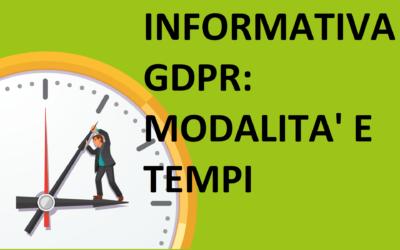 Informativa GDPR: modalità e tempi